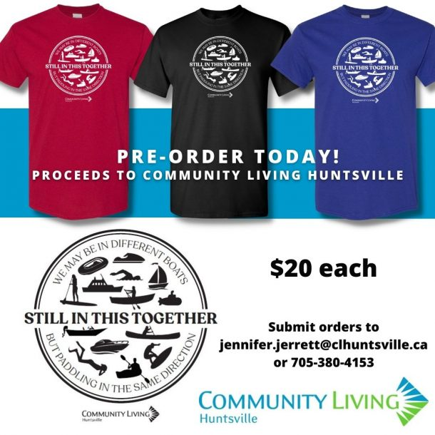 """Image is a poster advertising red, black or blue T-shirts for sale. Text includes contact information to place orders. And there is a logo on the shirts that reads: """"Still in This Together We May Be In Different Boats But Paddling In The Same Direction"""""""